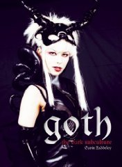 Goth: Vamps and Dandies by Gavin Baddeley