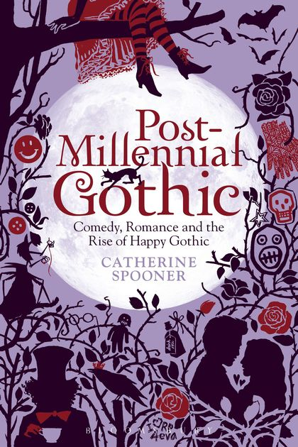 Post-Millennial Gothic by Catherine Spooner